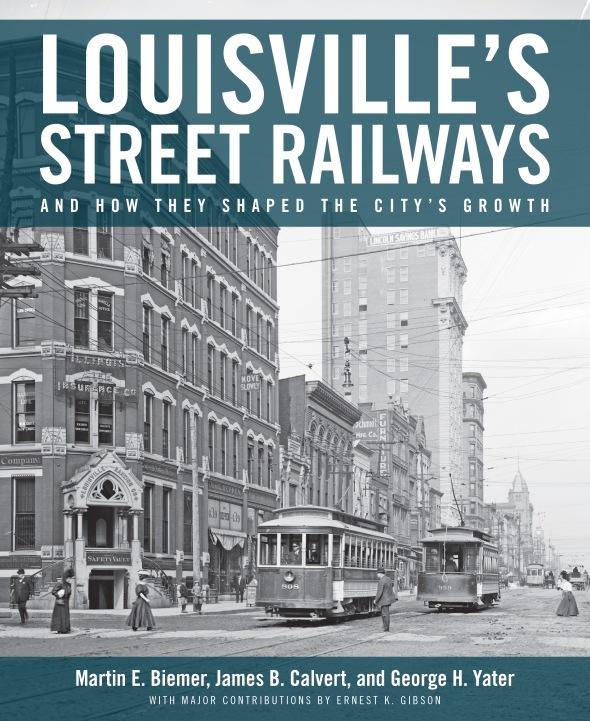 LOUISVILLE'S STREET RAILWAYS book cover